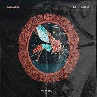 Kusha & 38 - 'Malaria'