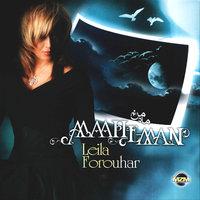 Leila Forouhar - 'Mahe Man'