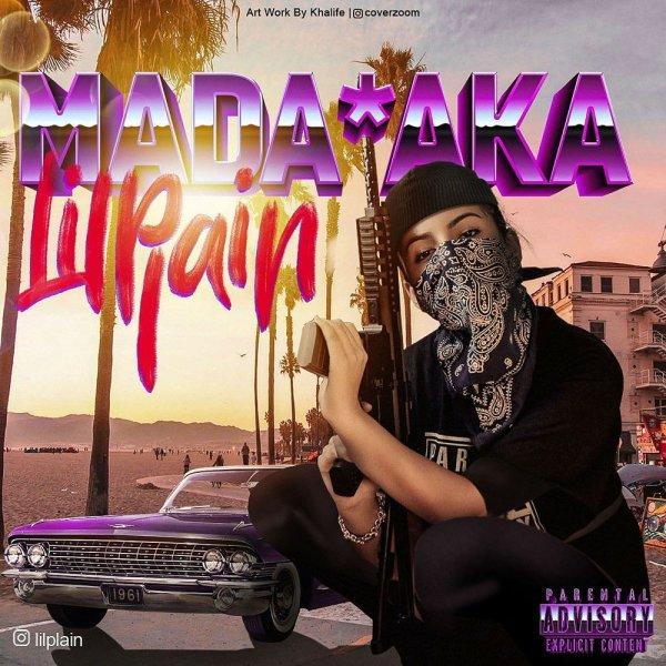 Lilplain - 'Madafaka'