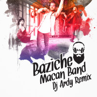Macan Band - 'Baziche (DJ Ardy Remix)'