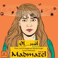 Madmazel - 'Ensan'