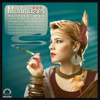 Madmazel - 'Harfaye Man'