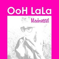 Madmazel & Kian Iraji - 'Ooh Lala'