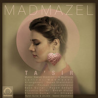 Madmazel - 'Tasir'