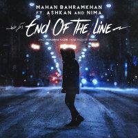 Mahan Bahramkhan - 'Akhare Khat (Ft Ashkaan & Nimaa)'