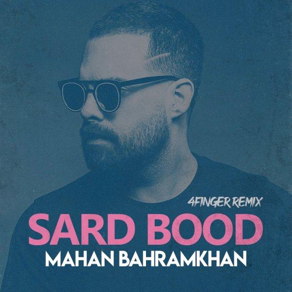 Mahan Bahramkhan - 'Sard Bood (Remix)'