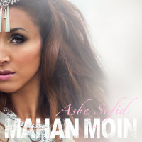 Mahan Moin - 'Ba To Mimoonam'