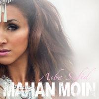 Mahan Moin - 'Man Ba To'