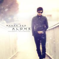 Mahan Zed - 'Alone'