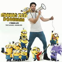 Mahan Zed - 'Dorehami'