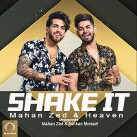 Mahan Zed & Heaven - 'Shake It'