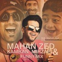 Mahan Zed & Kamran Mirzaei - 'Funny Mix'
