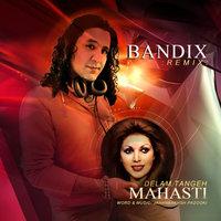 Mahasti - 'Delam Tange (Bandix Remix)'