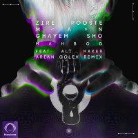 Mahbod - 'Zire Pooste Man (Ft Ali Haker) Arian Goleh Remix'