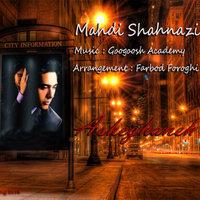Mahdi Shahnazi - 'Asheghaneh'