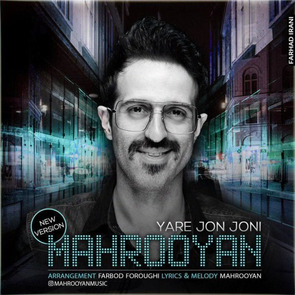 Mahrooyan - Yare Jon Joni (New Version)