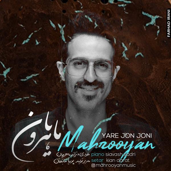 Mahrooyan - Yare Jon Joni