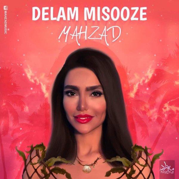 Mahzad - 'Delam Misooze'