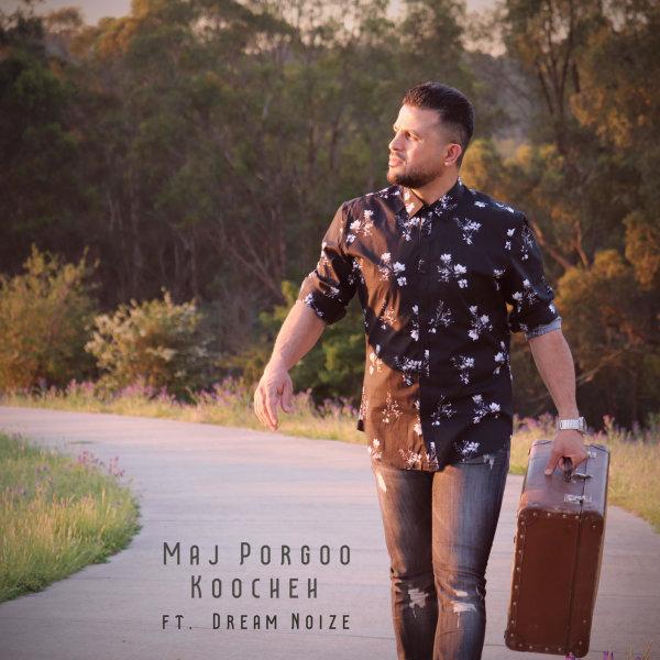 Maj Porgoo - 'Koocheh (Ft Dream Noize)'
