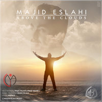 Majid Eslahi - 'Above The Clouds'