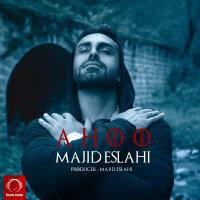 Majid Eslahi - 'Ahoo'