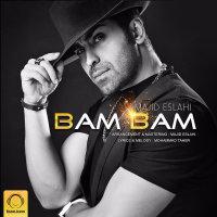 Majid Eslahi - 'Bam Bam'