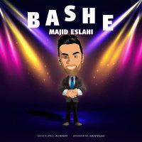 Majid Eslahi - 'Bashe'