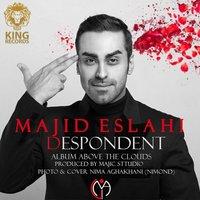 Majid Eslahi - 'Despondent'
