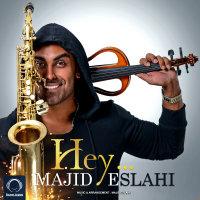 Majid Eslahi - 'Hey'
