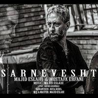 Majid Eslahi - 'Sarnevesht (Ft Mostafa Erfani)'