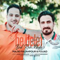 Majid Falahpour & Fouad - 'Be Delet Bad Rah Nade'