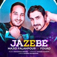 Majid Falahpour - 'Jazebe (Ft Fouad)'