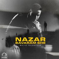 Majid Falahpour - 'Nazar Bavaram She'