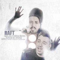 Majid F - 'Raft (Ft Shoeib Arab)'