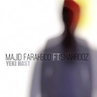 Majid F - 'Yeki Hast (Ft Shahrooz Bakhtari)'