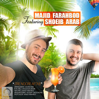 Majid F - 'Zire Noore Aftab (Ft Shoeib Arab)'