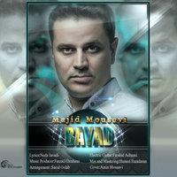 Majid Mousavi - 'Bayad'