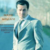 Majid Mousavi - 'Koja Gom Kardamet'