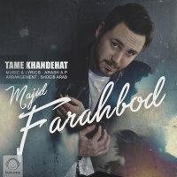 Majid F - 'Tame Khandehat'