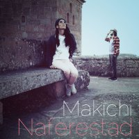 Makichi - 'Naferestad'