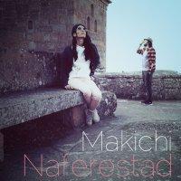 Makichi - 'Naferestad'
