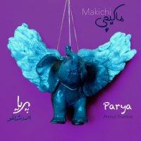 Makichi - 'Parya'