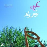 Makichi - 'Raghse Baad'