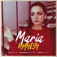 Maria - 'Khahesh'