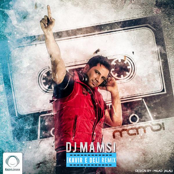 Marjan - 'Kavire Del (DJ Mamsi Remix)'