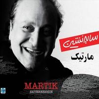 Martik - 'Ba Tow Bad Nistam'