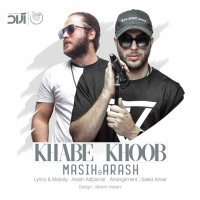 Masih & Arash AP - 'Khabe Khoob'