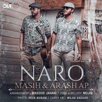 Masih & Arash AP - 'Naro'
