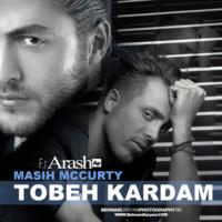 Masih & Arash AP - 'Tobe Kardam'