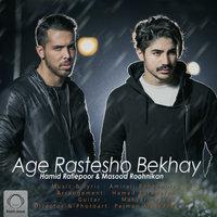 Roohnikan & Hamid Rafiepoor - 'Age Rastesho Bekhay'